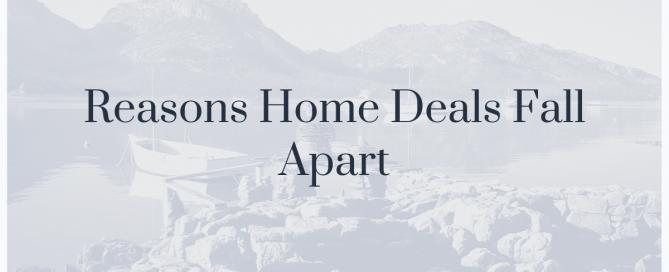 Reasons Home Deals Fall Apart
