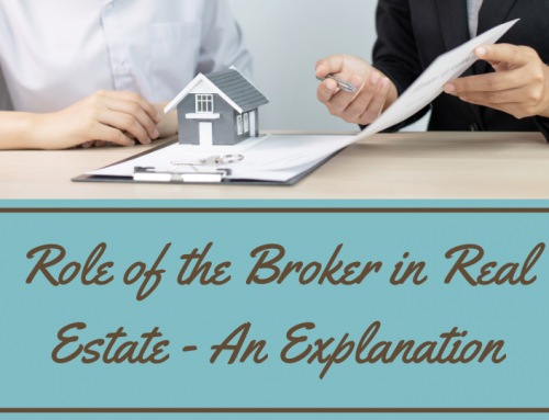 Role of the Broker in Real Estate – An Explanation
