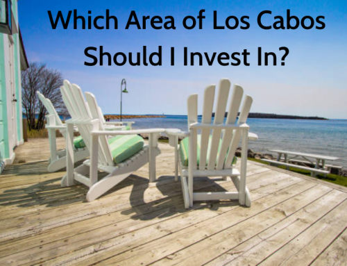 Which Area of Los Cabos Should I Invest In?